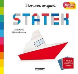 Statek. Akademia mądrego dziecka. Pierwsze origami - Zbigniew Dmitroca