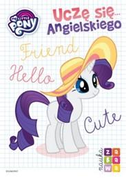 My Little Pony. Uczę się... angielskiego. Nauka i zabawa - Klaudyna Cwynar