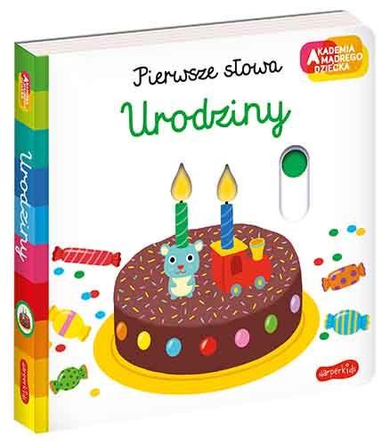 Urodziny, Pierwsze słowa